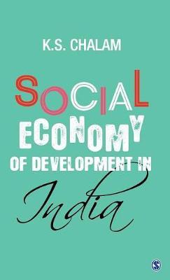 Social Economy of Development in India (Hardback)