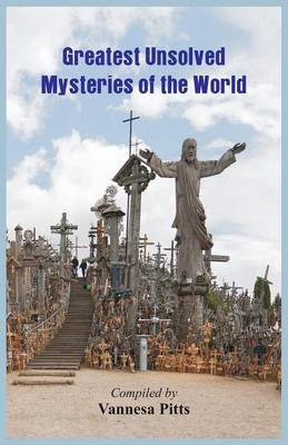 Greatest Unsolved Mysteries of the World (Paperback)