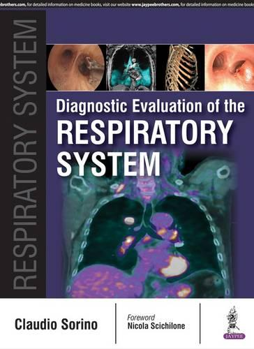 Diagnostic Evaluation of the Respiratory System (Paperback)