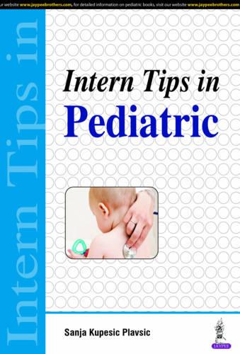 Intern Tips in Pediatric (Paperback)