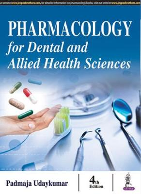 Pharmacology for Dental and Allied Health Sciences (Paperback)