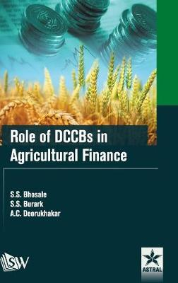 Role of Dccbs in Agricultural Finance (Hardback)