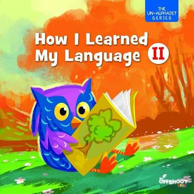 How I Learned My Language: Book 2 (Paperback)