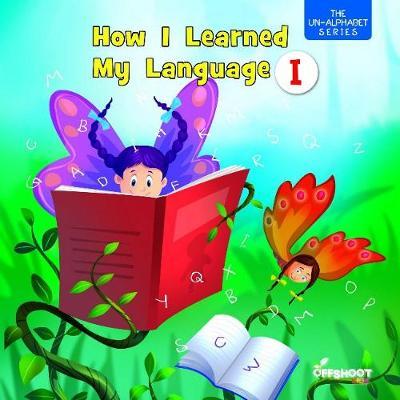 How I Learned My Language I (Paperback)