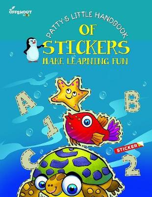 Patty's Little Handbook of Stickers: Make Learning Fun (Paperback)