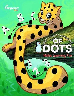 Patty's Little Handbook of Dots: Make Learning Fun (Paperback)