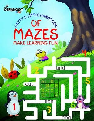Patty's Little Handbook of Mazes: Make Learning Fun (Paperback)