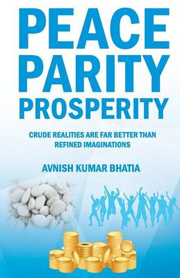 Peace Parity Prosperity (Paperback)