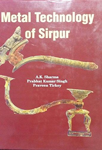 Metal Technology of Sirpur (Hardback)