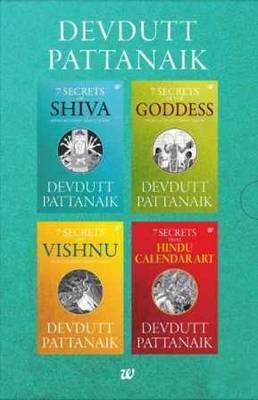 Devdutt Pattanaik: 7 Secrets of Shiva/7 Secrets of the Goddess/ 7 Secrets of Vishnu / 7 Secrets from Hindu Calendar Art (Paperback)