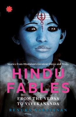 Hindu Fables from the Vedas to Vivekananda (Paperback)