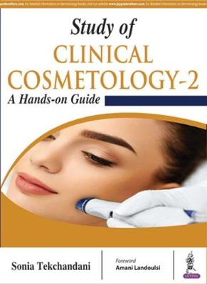 Study of Clinical Cosmetology-2: A Hands-on Guide (Hardback)