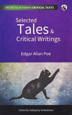 Selected Tales and Critical Writings - Orient Blackswan Critical Texts (Paperback)