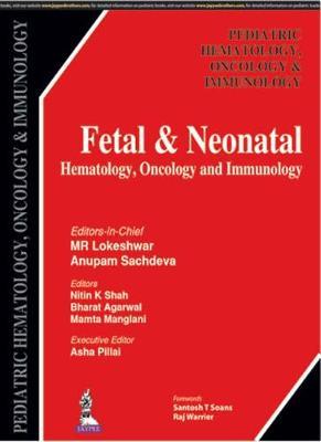Fetal & Neonatal Hematology, Oncology and Immunology (Paperback)