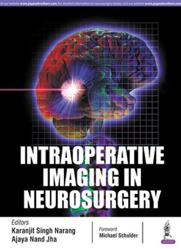 Intraoperative Imaging in Neurosurgery (Hardback)