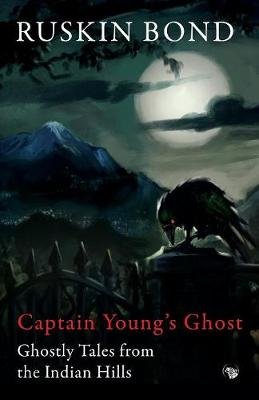 Captain Young's Ghost: Ghostly Tales from the Indian Hills (Paperback)