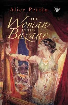 The Woman in the Bazaar (Paperback)