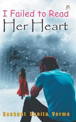 I Failed to Read Her Heart (Paperback)