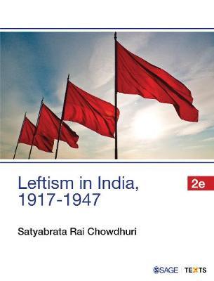 Leftism in India, 1917-1947 (Paperback)