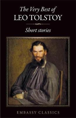 The Very Best Of Leo Tolstoy - (Paperback)