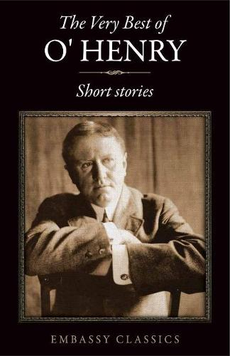 The Very Best Of O. Henry - (Paperback)