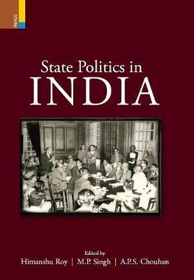 State Politics in India (Hardback)