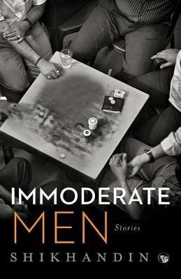 Immoderate Men: Stories (Paperback)