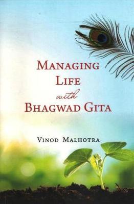 Managing Life with Bhagwad Gita (Paperback)