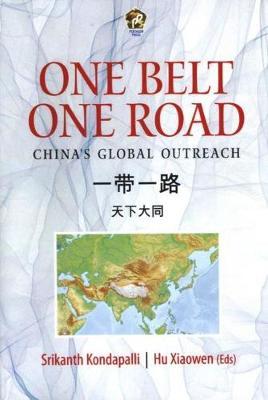 One belt, one road: China's global outreach (Hardback)