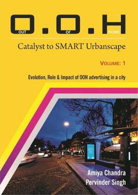 O.O.H.: Out of Home: Catalyst to SMART Urbanscape (Hardback)