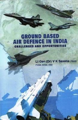 Ground Based Air Defence in India (Hardback)