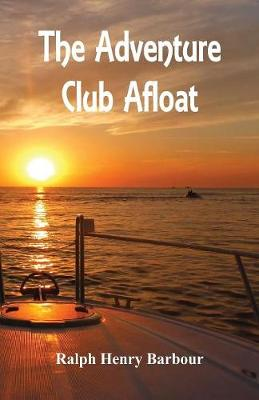 The Adventure Club Afloat (Paperback)