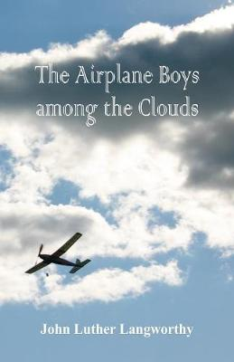 The Airplane Boys Among the Clouds (Paperback)