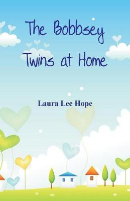 The Bobbsey Twins at Home (Paperback)
