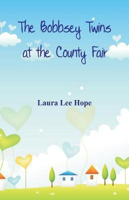 The Bobbsey Twins at the County Fair (Paperback)