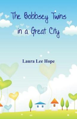 The Bobbsey Twins in a Great City (Paperback)