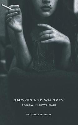 Smokes And Whiskey (Paperback)