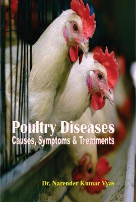Poultry diseases causes, symptoms and treatments (Hardback)