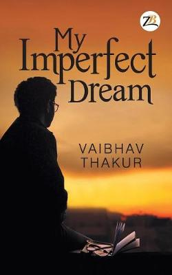 My Imperfect Dream (Paperback)