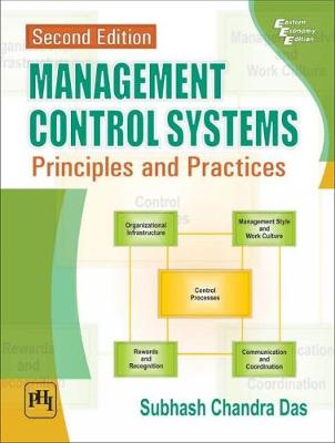 Management Control Systems: Principles and Practices (Paperback)