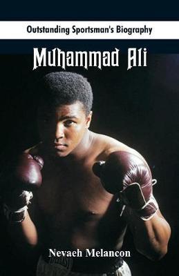 Outstanding Sportsman's Biography: Muhammad Ali - Outstanding Sportsman's Biography (Paperback)