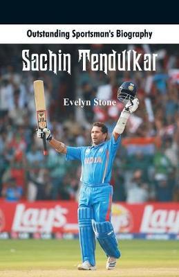 Outstanding Sportsman's Biography: Sachin Tendulkar - Outstanding Sportsman's Biography (Paperback)