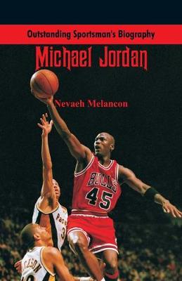 Outstanding Sportsman's Biography: Michael Jordan - Outstanding Sportsman's Biography (Paperback)