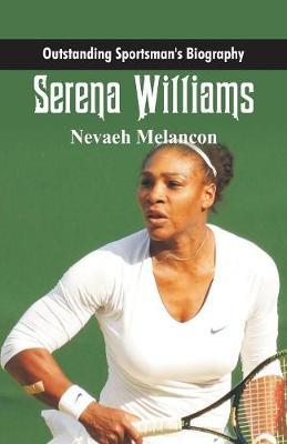 Outstanding Sportsman's Biography: Serena Williams - Outstanding Sportsman's Biography (Paperback)