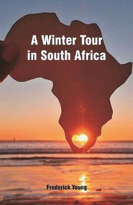 A Winter Tour in South Africa (Paperback)