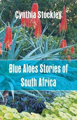 Blue Aloes Stories of South Africa (Paperback)