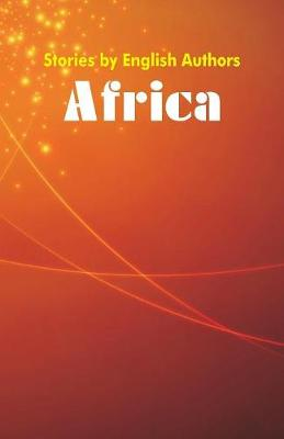 Stories by English Authors: Africa (Paperback)