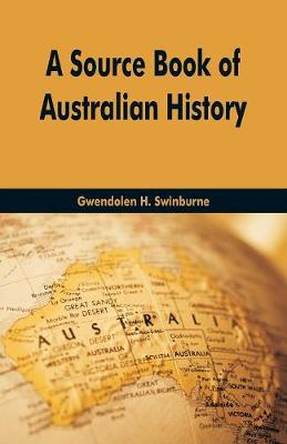 A Source Book of Australian History (Paperback)