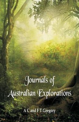 Journals of Australian Explorations (Paperback)
