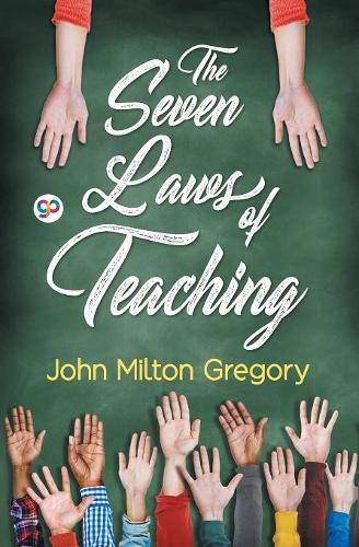The Seven Laws of Teaching (Paperback)